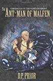 The Ant-Man of Malfen, D. Prior, 1456489690