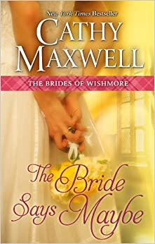 The Bride Says Maybe (Brides of Wishmore)