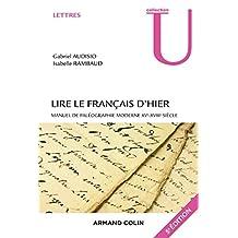 Lire Français d'Hier: Manuel Paléographie Moderne(u)5e Éd.(n.p)