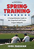 img - for Spring Training Handbook: A Comprehensive Guide to the Grapefruit and Cactus League Ballparks book / textbook / text book