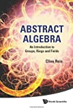 Abstract Algebra, Clive Reis, 9814335649