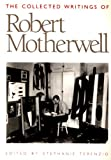 The Collected Writings of Robert Motherwell, Robert Motherwell, 0195090470