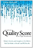 Quality Score in High Resolution, Craig Danuloff, 0615479383