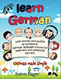 Learn German with stories and audios as workbook. German language course for beginners and advanced learners.: German made simple. (Sprauch)