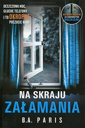 NA SKRAJU ZALAMANIA (In Polish Language) by B.A. Paris