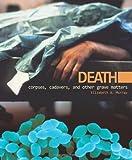 Death, Elizabeth A. Murray, 0761338519