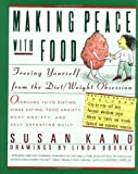 Making Peace with Food, Susan Kano, 006096328X