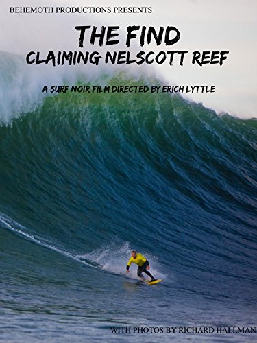 The Find: Claiming Nelscott Reef -