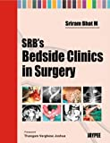 SRB'S Bedside Clinics in Surgery
