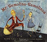 Mr. Semolina-Semolinus, Anthony L. Manna and Christodoula Mitakidou, 0689866984
