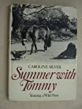 img - for Summer with Tommy: Training a Wild Pony book / textbook / text book