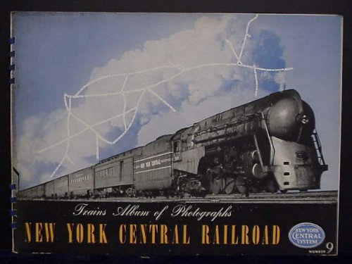 New York Central Railroad Train - New York Central Railroad (Trains Album of Photographs) Number 9