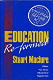 Education Re-formed: Guide to the Education Reform Act 1988 (Headway Books)