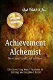 img - for Achievement Alchemist - New and Updated Edition: Discovering Your Passion ~ A Guided Journal book / textbook / text book