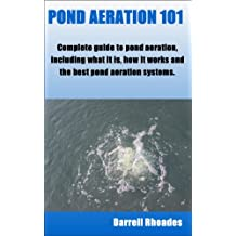 POND AERATION 101 - What Is Pond Aeration? How It Works? Best Pond Aeration Systems