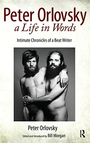 Peter Orlovsky, a Life in Words: Intimate Chronicles of a Beat Writer by Routledge