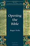 Opening the Bible, Roger Ferlo, 1561011444