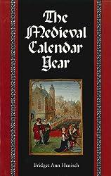 The Medieval Calendar Year