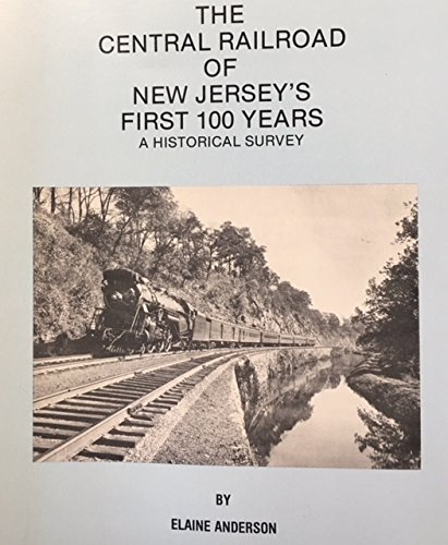 The Central Railroad of New Jersey's 1st 100 Years, 1849-1949: A Historical (Metz Jersey)