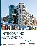 Introducing AutoCAD 2009 and AutoCAD LT 2009, George Omura, 0470260602