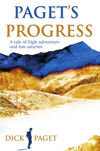Read Online Paget's Progress: A tale of high adventure and low salaries ebook