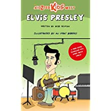 The Kidzter Kids Meet Elvis Presley (Kidzter Musical Time Travel Book 2)