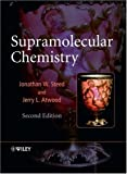 Supramolecular Chemistry, Jonathan W. Steed and Jerry L. Atwood, 0470512342