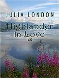 Highlander in Love, Julia London, 1597224235