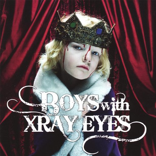 Boys With Xray Eyes (The Boy With The X Ray Eyes)