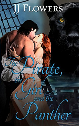 The Pirate, the Girl, and the Panther (Girl Pirates)