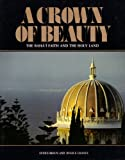A Crown of Beauty, Eunice Braun and Hugh E. Chance, 0853981396