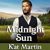 Midnight Sun: Sinclair Sisters Series, Book 1 | Kat Martin