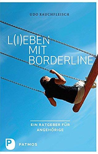 L(i) eben mit Borderline - Ein Ratgeber für Angehörige