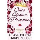 Once Upon a Princess: A Lesbian Royal Romance