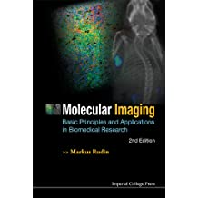 Molecular Imaging:Basic Principles and Applications in Biomedical Research