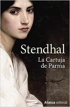 La cartuja de Parma (13/20): Amazon.es: Stendhal, Berges