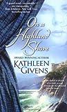 On a Highland Shore, Kathleen Givens, 1416509917