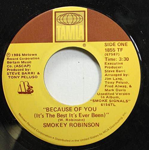 Smokey Robinson 45 RPM Because Of You (It's The Best It's Ever Benn) / Girl, I'm Standing There
