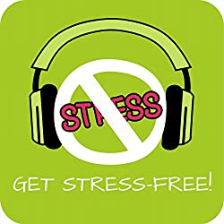 Get Stress-Free! Erfolgreich Stress abbauen mit Hypnose