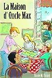 La Maison d'Oncle Max, Nicole Fandel, 1877653322