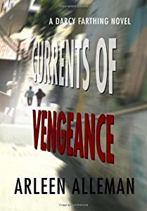 Currents of Vengeance: A Darcy Farthing Novel