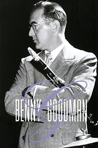 (Benny Goodman: Adventures in the Kingdom of Swing)