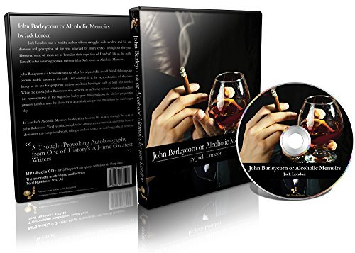 John Barleycorn or Alcoholic Memoirs ebook