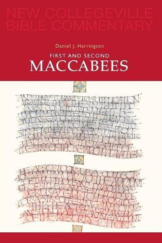 First and Second Maccabees (New Collegeville Bible Commentary: Old - Outlets Collegeville