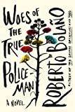 img - for Woes of the True Policeman: A Novel book / textbook / text book