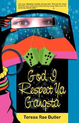 Read Online God, I Respect YA Gangsta ebook
