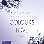 Verführt (Colours of Love 4) | Kathryn Taylor