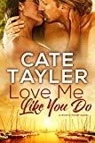 Love Me Like You Do (Mystic Point Book 3)