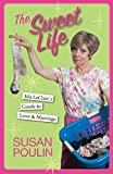 The Sweet Life: Ida Leclair's Guide to Love and Marriage