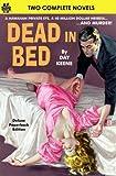 Dead in Bed & Bones Will Tell